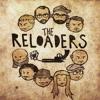 The Reloaders - En lång historia kort