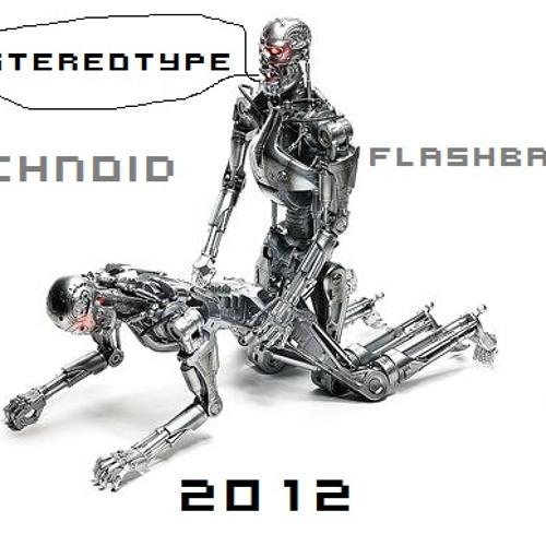 Stereotype - Technoid Flashback 2012