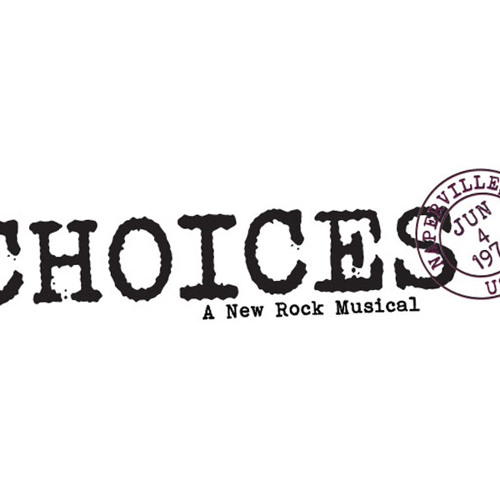 CHOICES Welcome to the World