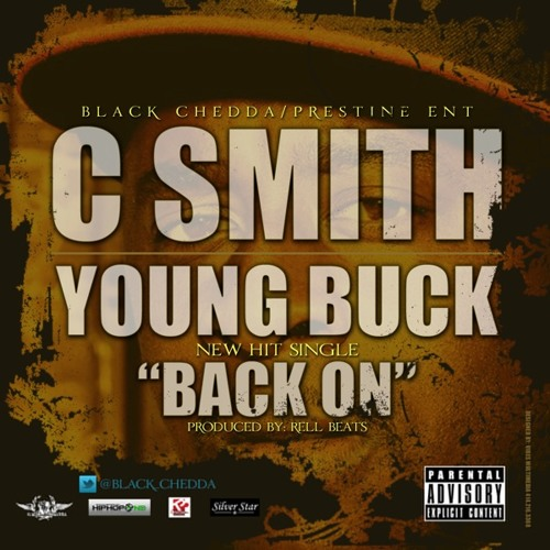 """""""BACK ON"""" C.Smith feat_Young Buck"""