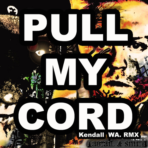 Labtail & Patt Smith - Ophthis (Pull my Chord by Kendall WA)