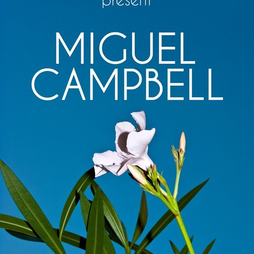 Miguel Campbell - Something Special
