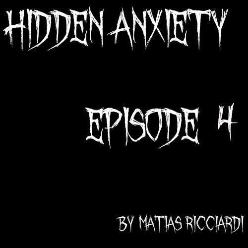 Matias Ricciardi - Hidden Anxiety (EPISODE 4 Intro)