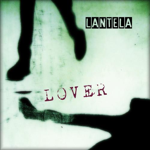 Lantela - Lover (Radio) www.uddigital.com