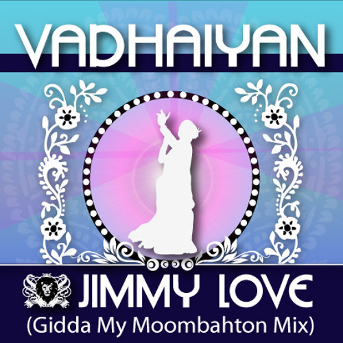 Jimmy Love - Vadhaiyan (Gidda My Moombahton Mix)