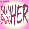 SumHER SwagHER MixTape Vol 1 - By PhatGirlChic.com