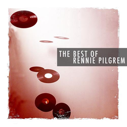 The Best Of Rennie Pilgrem