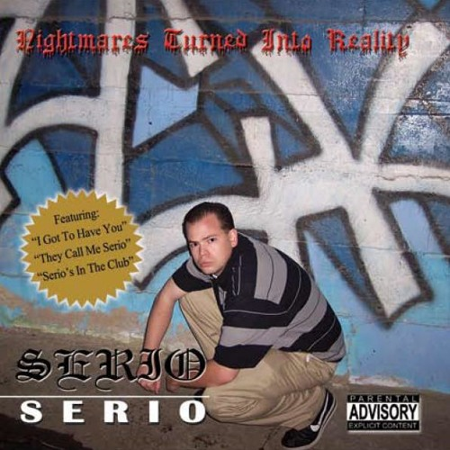 Serio - I Got to Have You