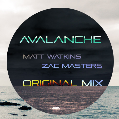 Avalanche - Matt Watkins & Zac Masters [SAMPLE] (DL IN DESCRIPTION)