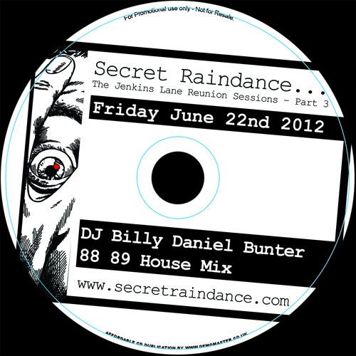 Billy Daniel Bunter Secret Raindance 88 89 Exclusive House Mix