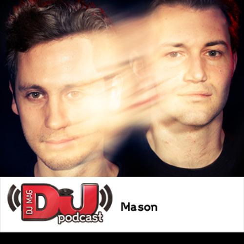 DJ Weekly Podcast: Mason