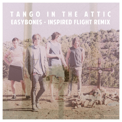 Easybones (Inspired Flight Remix)