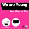 Fun ft Janelle Monae - We are young (Squin & Ruud van Rijen Bootleg Remix)