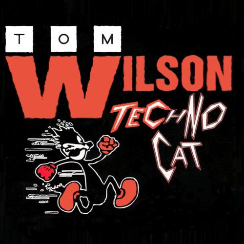 Tom Wilson - Techno Cat (Alan Henderson & Crosby - Dance Like Your Dad Short Mix)