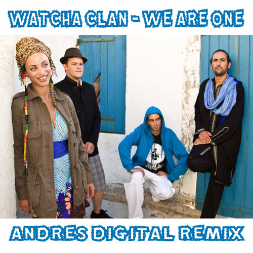 La Cumbia de la Unidad - We Are One (Andrés Digital Remix)