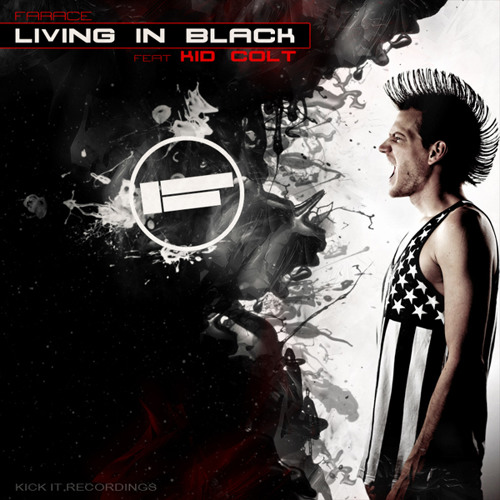 Farace - Living In Black feat Kid Colt [OUT NOW]