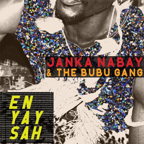 "Janka Nabay & The Bubu Gang ""Feba"" (Luaka Bop, 2012)"
