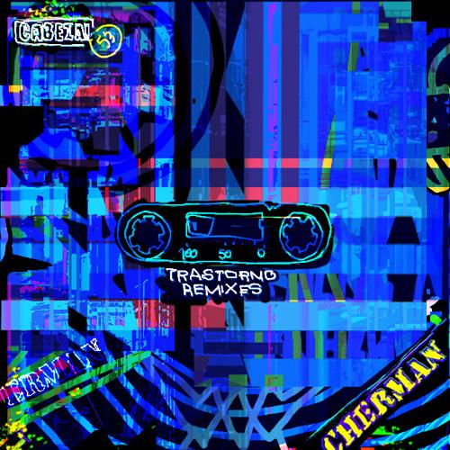 Cherman - Trastorno (Original Mix)
