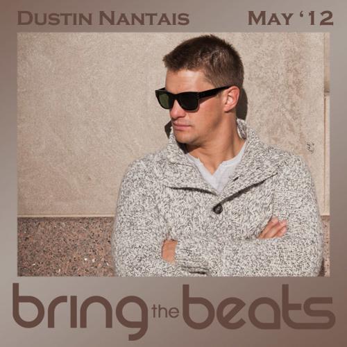 Dustin Nantais - bringthebeats - May 2012 encore
