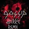 Gossip - Perfect World (dBerrie Remix)