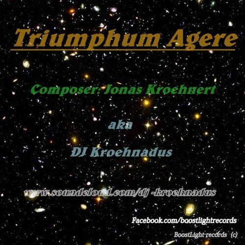 Jonas Kroehnert - Triumphum Agere (2012)