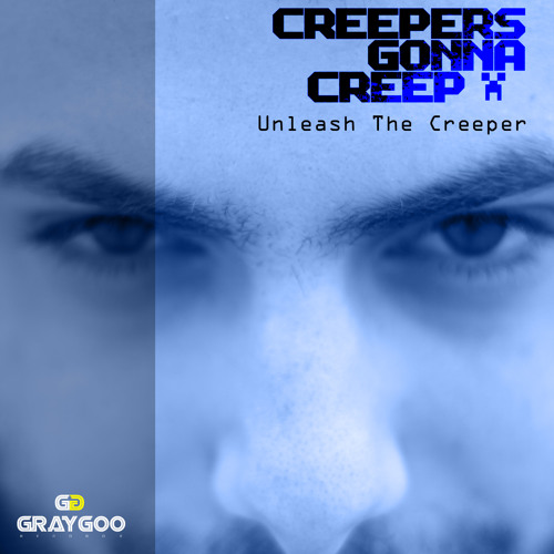 Unleash The Creeper