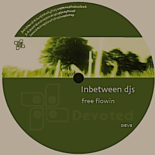 Inbetween DJs - Free Flowin(Minus Five Wolves Remix) Sample Fourth Coming On Devoted Recordings