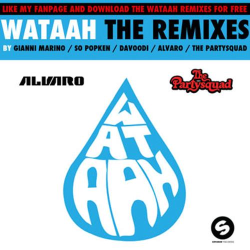 Wataah (So Popken Remix) - Alvaro & The Party Squad