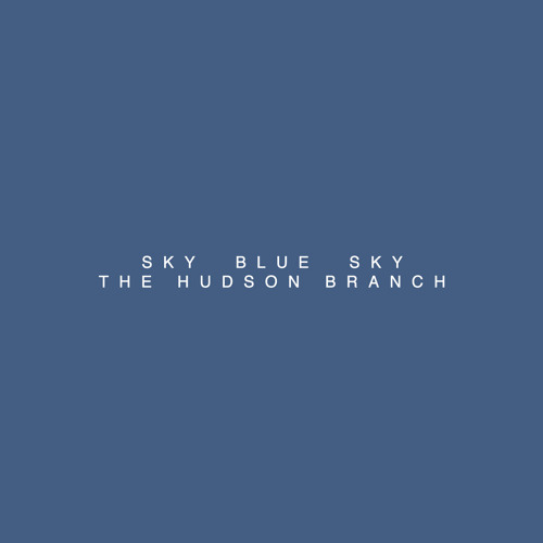Sky Blue Sky (Wilco Cover)