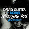 Missing You - David Guetta ft. Novel (DJ Razoᴙ Remix)