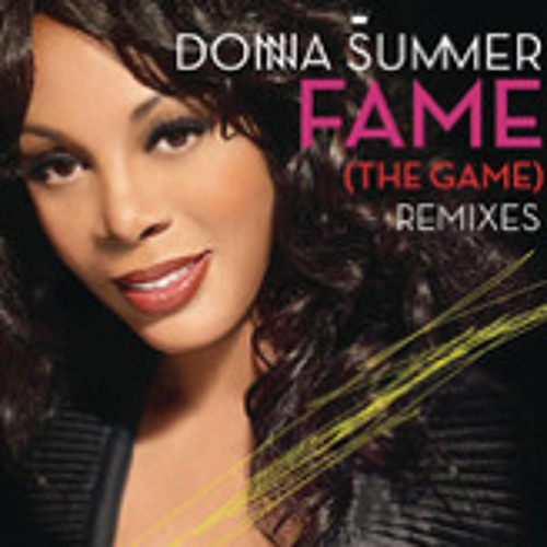 Donna Summer - Fame (The Game) [Dave Audé Radio]