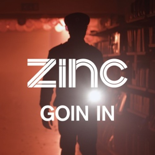 Zinc - Goin In (Royal-T Remix) Out Now