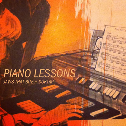 """Duktap + Jaws That Bite """"Piano Lessons"""" EP"""