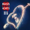 Bass Of Hearts Iii Mp3