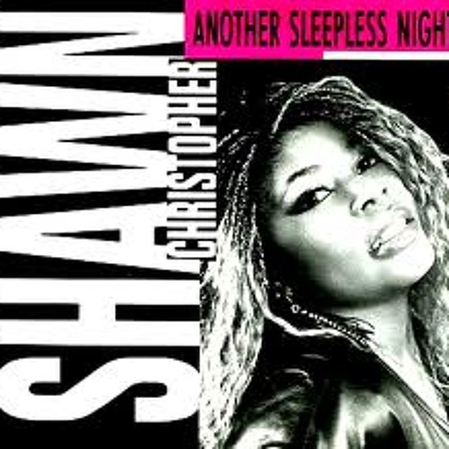 Shawn Christopher - Another Sleepless Night [Kompleks Edit]