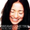 Dreams Come True Say It mp3