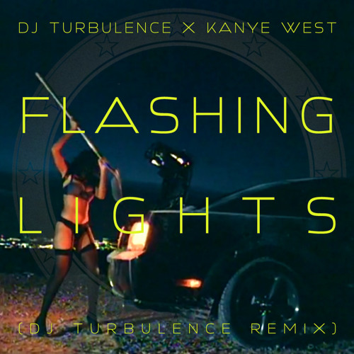 Flashing Lights (Dj Turbulence Remix) - Dj Turbulence