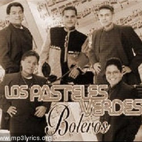 LOS PASTELES VERDES MIX HD QUE MUSICA
