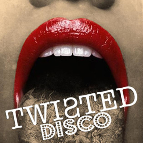 Tough Love Presents - Twisted Disco