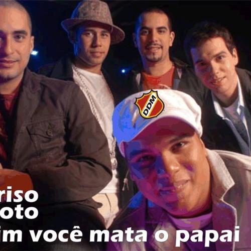 Sorriso Maroto - Assim vc mata o papai (DDM Remix)