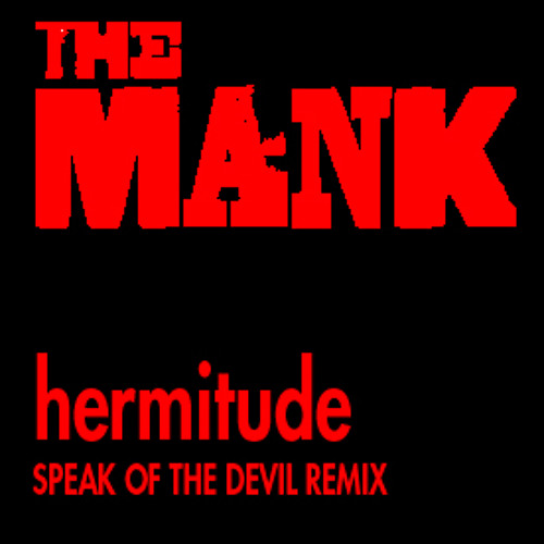 That mank on your shoulder_ Speak Of the Devil Remix_ by The Mank