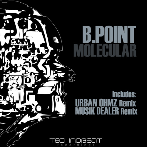 B.Point - Molecular (E=MC2 Musik Dealer Remix)