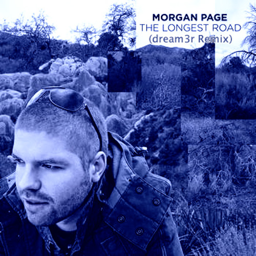 [Electro House] Morgan Page - The Longest Road (dream3r Remix)