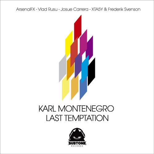 Karl Montenegro - Last Temptation (ArsenalFX Remix)