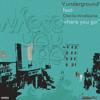 V. Underground ft. Charlie Mindgames - Were You Go (Joyful Deep 4 The Love Mix)