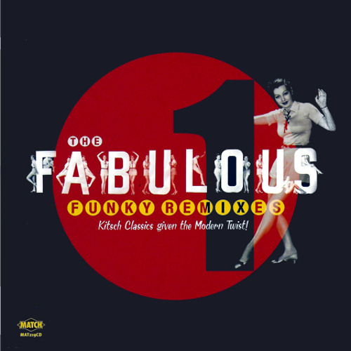 The Fabulous Funky Remixes **Free DL**