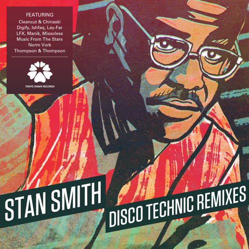 Stan Smith - Disco Technic (Remix Contest Finalists)