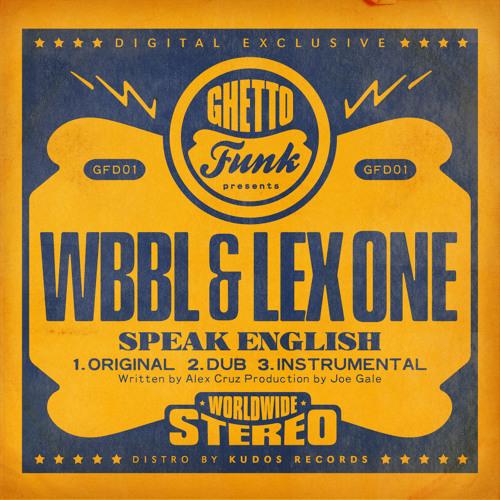 WBBL & Lex One - Speak English (Instrumental)