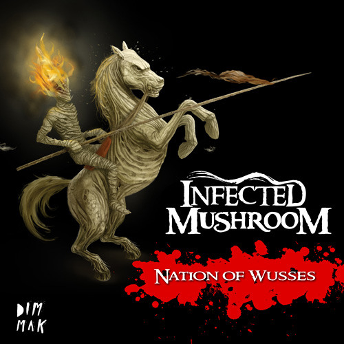 Infected Mushroom - Nation of Wusses (StereoHeroes Remix)