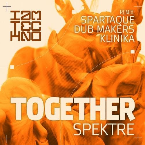 Spektre - Together (Klinika Remix) [I Am Techno]